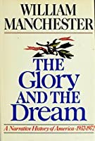 The Glory and the Dream, 1932-72