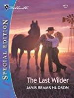 The Last Wilder (Silhouette Special Edition)
