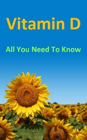 Vitamin D: All You Need To Know  by  Wanvisa Somruk