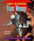 Risky Business - Stunt Woman  by  Keith Elliot Greenberg