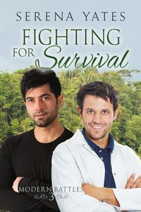 Fighting for Survival (Modern Battles, #3)  by  Serena Yates