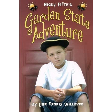 nicky fifth 39 s garden state adventure by lisa funari willever reviews discussion bookclubs lists. Black Bedroom Furniture Sets. Home Design Ideas