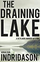 The Draining Lake (Reykjavik Murder Mysteries #4)
