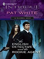 The English Detective and the Rookie Agent (Harlequin Intrigue)