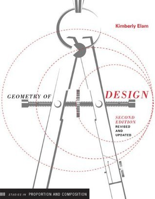 Geometry of Design, Revised and Updated Kimberly Elam