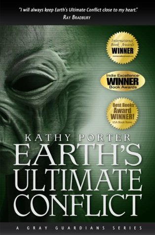 Earths Ultimate Conflict: A Gray Guardians Series  by  Kathy Porter
