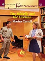 The Midwife and the Lawman (Harlequin Super Romance)
