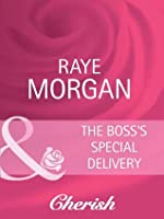 The Boss's Special Delivery (Boardroom Brides - Book 3)