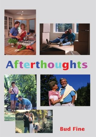 Afterthoughts  by  Bud Fine