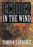 Echoes in the Wind