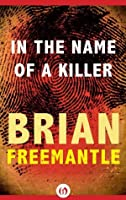In the Name of a Killer (The Cowley and Danilov Thrillers)