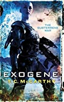 Exogene: The Subterrene War: Book Two (The Subterrene War Series)