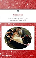 The Italian's Ruthless Marriage Bargain (The Billionaire's Convenient Wife)