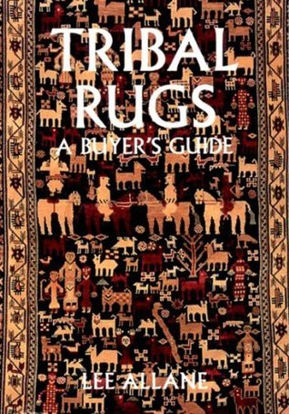 Tribal Rugs: A Buyers Guide Lee Allane