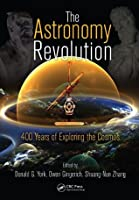 The Astronomy Revolution: 400 Years of Exploring the Cosmos