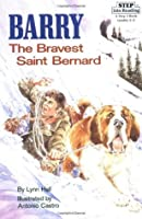 Barry: The Bravest Saint Bernard