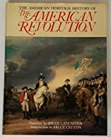 American Heritage History Of American Revolution