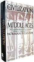 The Civilization of the Middle Ages
