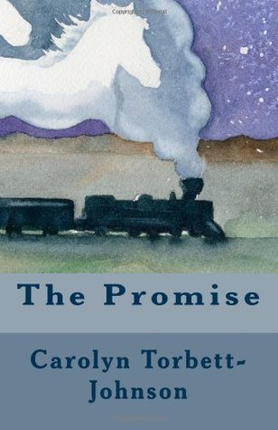 The Promise  by  Carolyn Torbett-Johnson