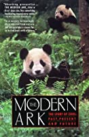 The Modern Ark: The Story of Zoos: Past, Present and Future