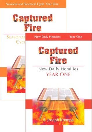 Captured Fire, 2 Vol. Set: The New Daily Homilies, Year One Stanley J. Krempa