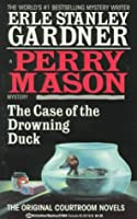 The Case of the Drowning Duck