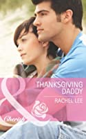 Thanksgiving Daddy (Mills & Boon Cherish) (Conard County: The Next Generation - Book 21)