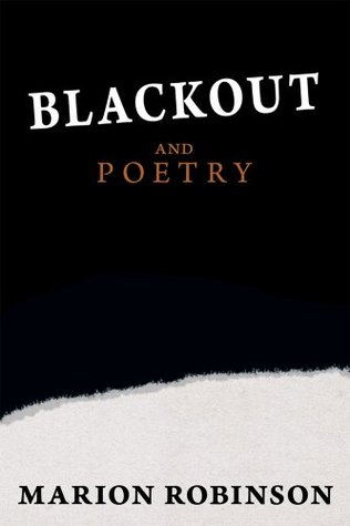Blackout and Poetry Marion  Robinson