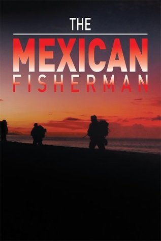 The Mexican Fisherman  by  Pete