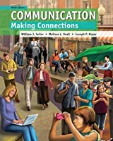Communication: Making Connections, (9th Edition)