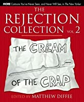 The Rejection Collection Vol. 2