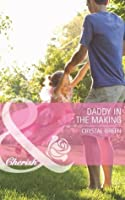 Daddy in the Making (St. Valentine, Texas - Book 2)