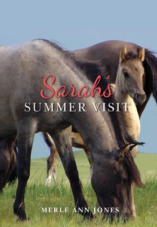Sarahs Summer Visit  by  Merle Jones