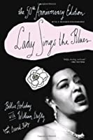 Lady Sings the Blues the 50th Anniversary Edition (Harlem Moon Classics)