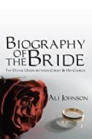 Biography of the Bride