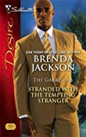 Stranded with the Tempting Stranger (The Garrisons)
