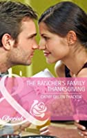 The Rancher's Family Thanksgiving (Mills & Boon Cherish) (Special Edition)