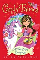 A Valentine Surprise (Candy Fairies: 7)