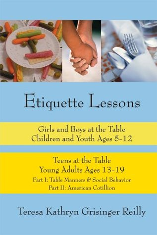 Etiquette Lessons  by  Teresa Grisinger Reilly