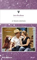 Mills & Boon : A Texas Chance (The MacAllisters)