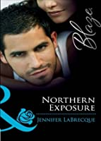 Northern Exposure (Alaskan Heat - Book 1)