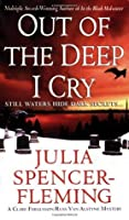 Out of the Deep I Cry: A Clare Fergusson and Russ Van Alstyne Mystery (Clare Fergusson and Russ Van Alstyne Mysteries)