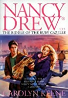 The Riddle of the Ruby Gazelle (Nancy Drew)
