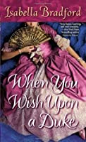 When You Wish Upon a Duke (Wylder Sisters)