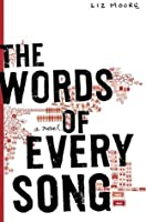 The Words of Every Song: A Novel