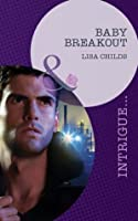 Baby Breakout (Outlaws - Book 2)