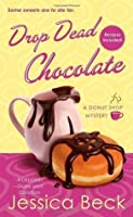 Drop Dead Chocolate: A Donut Shop Mystery (Donut Shop Mysteries)
