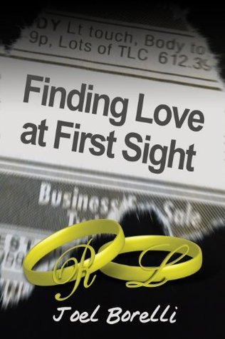 Finding Love At First Sight  by  Joel Borelli