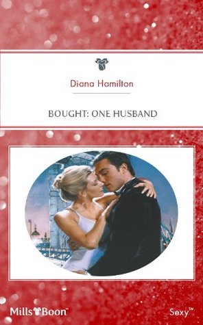 Mills & Boon : Bought: One Husband  by  Diana Hamilton