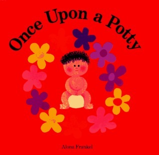 Once Upon a Potty : His Alona Frankel